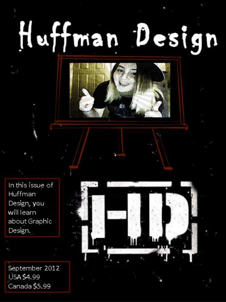 This is my house.  Huffman  Design