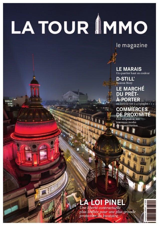 LE MARAIS Un quartier haut en couleur D-STILL' Success Story LE MARCHÉ DU PRÊT- À-PORTER un secteur tiré à 4 épingles COMM...