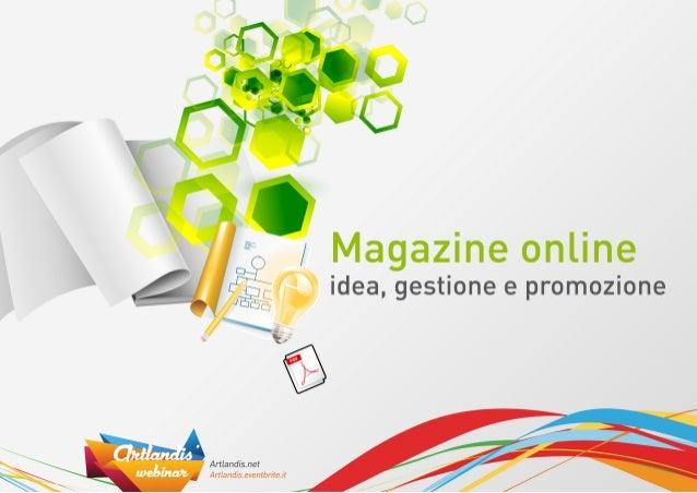 Magazine Online - idea, gestione e promozione