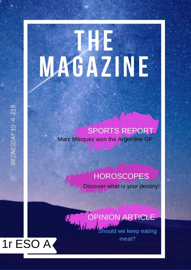 THE MAGAZINE WEDNESDAY10-4-219 1r ESO A SPORTS REPORT Marc Márquez won the Argentine GP HOROSCOPES Discover what is your d...