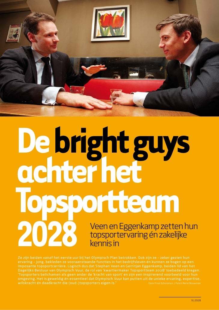 De bright guysachter hetTopsportteam2028                                          Veen en Eggenkamp zetten hun            ...