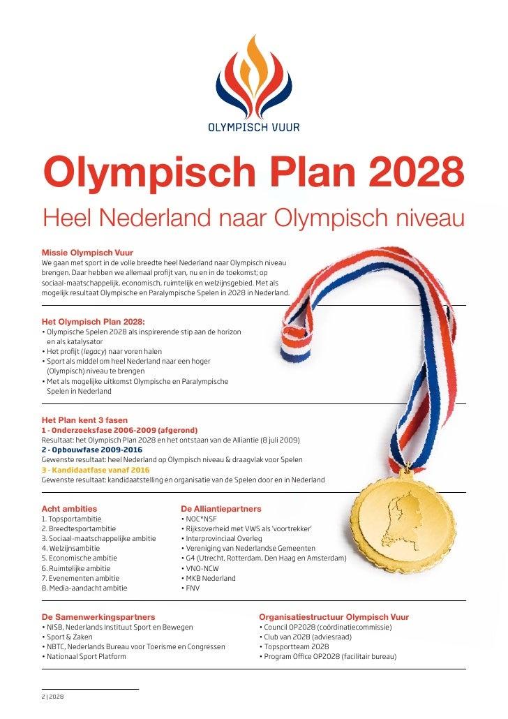 Olympisch Plan 2028Heel nederland naar Olympisch niveauMissie Olympisch VuurWe gaan met sport in de volle breedte heel Ned...