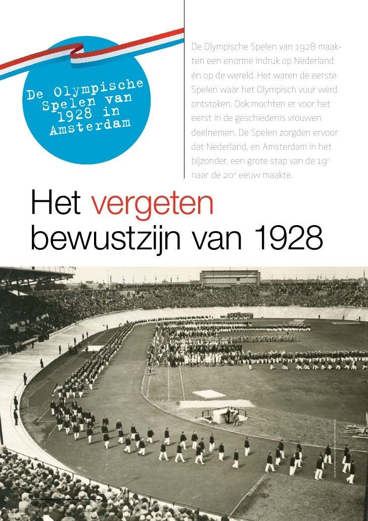 De Olympische Spelen van 1928 maak-                  ten een enorme indruk op Nederland                  én op de wereld. ...