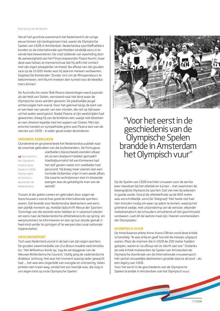 Door Jurryt van de VoorenVeruit het grootste evenement dat Nederland in de vorigeeeuw binnen zijn landsgrenzen had, waren ...
