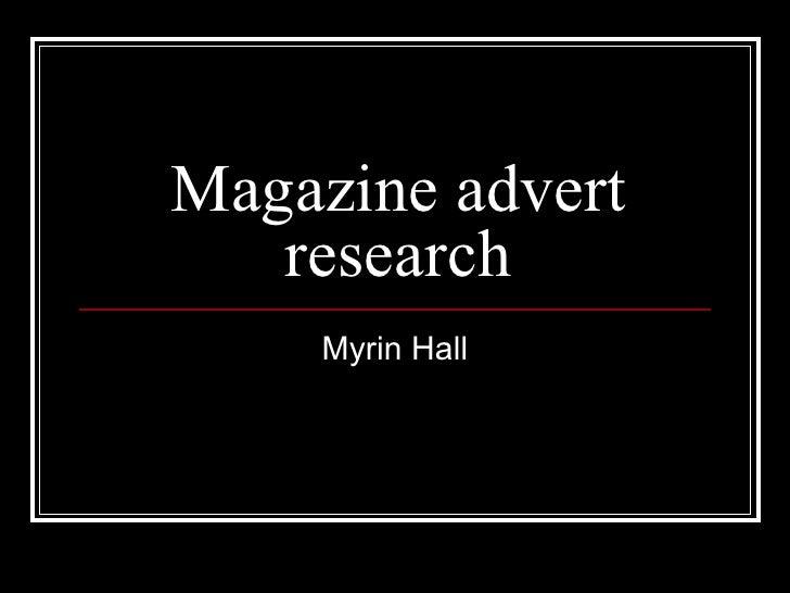 Magazine advert research Myrin Hall