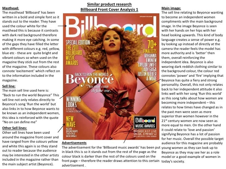 Similar product research <br />Billboard Front Cover Analysis 1<br />Masthead: <br />The masthead 'Billboard' has been wri...