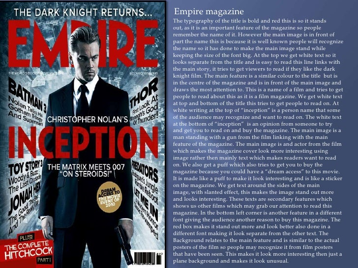 Empire magazine<br />The typography of the title is bold and red this is so it stands out, as it is an important feature o...