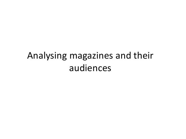 Analysing magazines and their audiences
