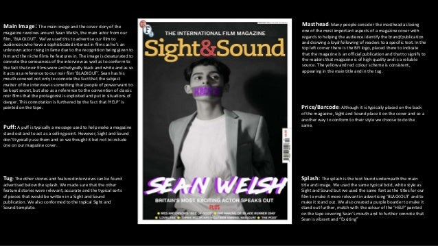 Main Image: The main image and the cover story of the magazine revolves around Sean Welsh, the main actor from our film, '...