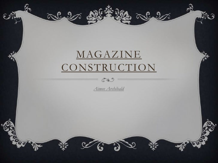 MAGAZINECONSTRUCTION    Aimee Archibald