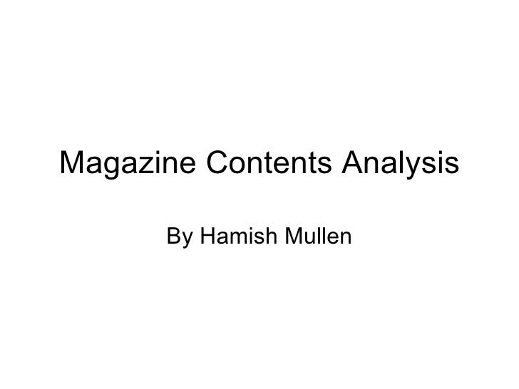 Magazine Contents Analysis By Hamish Mullen