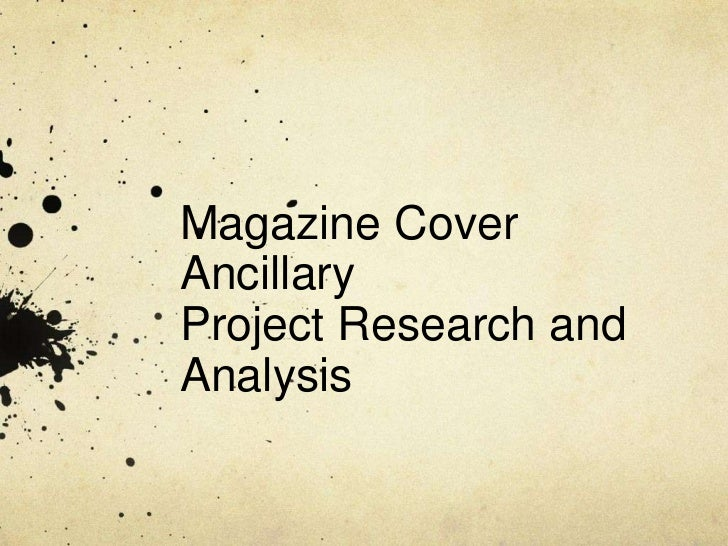 Magazine CoverAncillaryProject Research andAnalysis