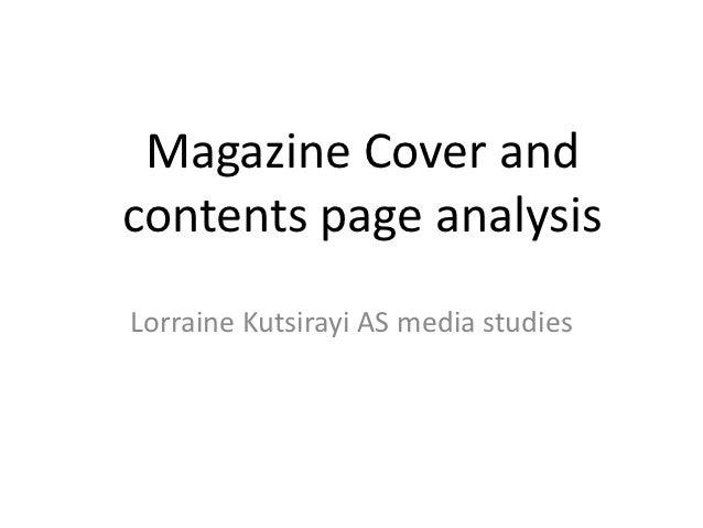 Magazine Cover andcontents page analysisLorraine Kutsirayi AS media studies