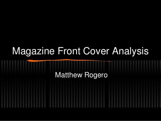 Magazine Front Cover Analysis Matthew Rogero