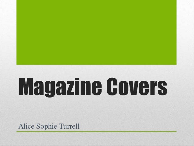 Magazine Covers Alice Sophie Turrell