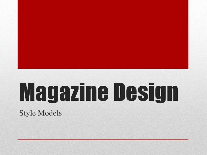 Magazine DesignStyle Models