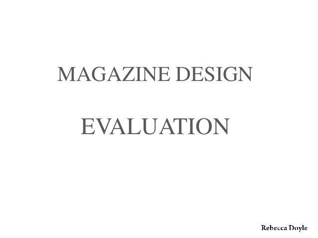 MAGAZINE DESIGNEVALUATION