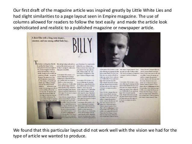 Our first draft of the magazine article was inspired greatly by Little White Lies and had slight similarities to a page la...