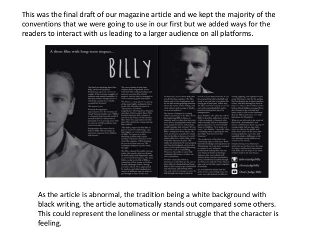 This was the final draft of our magazine article and we kept the majority of the conventions that we were going to use in ...