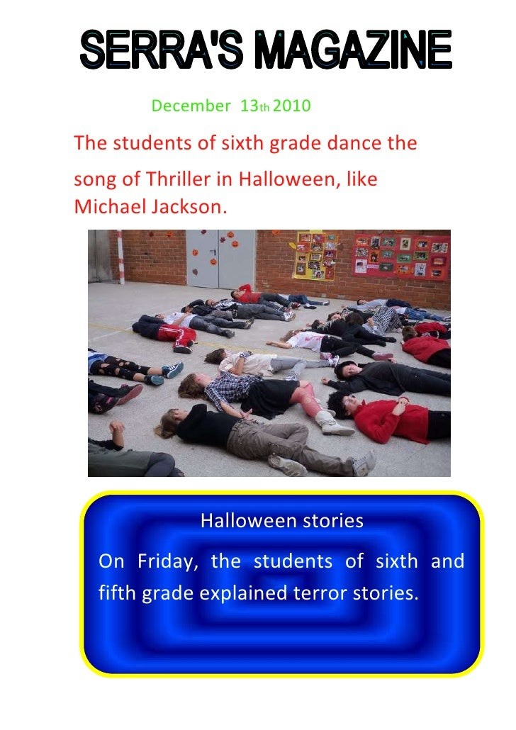 December  13th 2010<br />The students of sixth grade dance the<br />Halloween storiesOn Friday, the stud...
