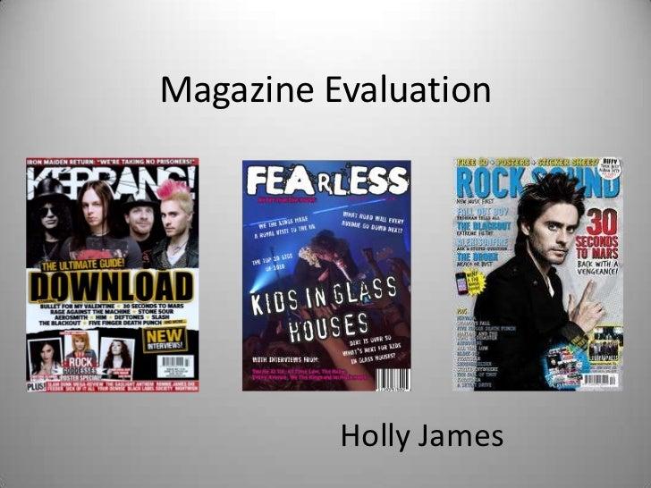 Magazine Evaluation<br />Holly James<br />