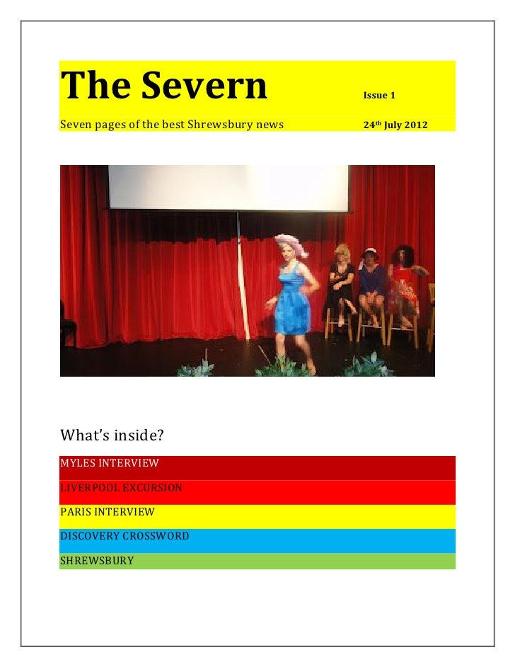 The Severn                                Issue 1Seven pages of the best Shrewsbury news   24th July 2012What's inside?MYL...