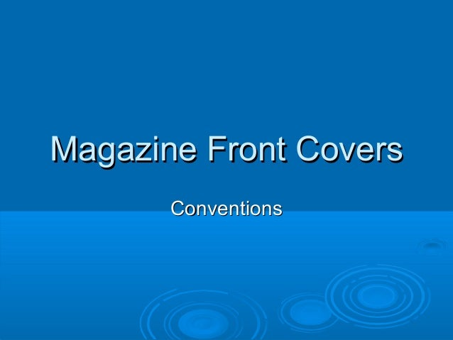 Magazine Front Covers Conventions