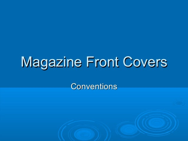 Magazine Front CoversMagazine Front Covers ConventionsConventions