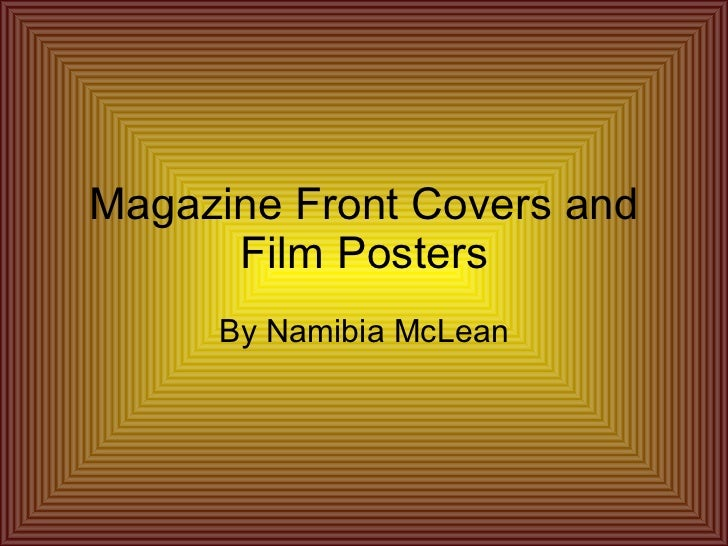 Magazine Front Covers and Film Posters By Namibia McLean