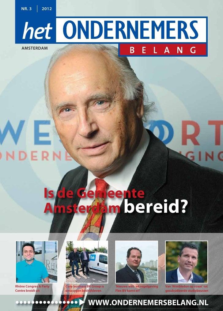 NR. 3        2012   AMSTERDAM                 Is de Gemeente                 Amsterdam bereid?Rhône Congres & Party   Core...