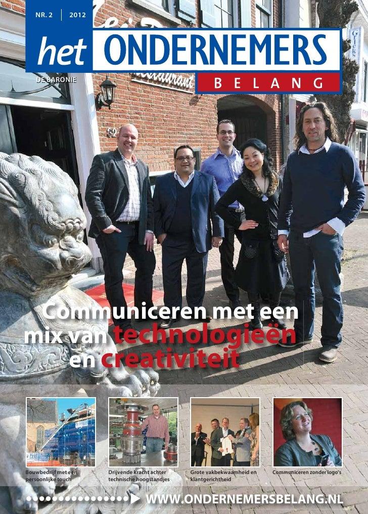 NR. 2        2012   DE BARONIE Communiceren met eenmix van technologieën    en creativiteitBouwbedrijf met een    Drijvend...
