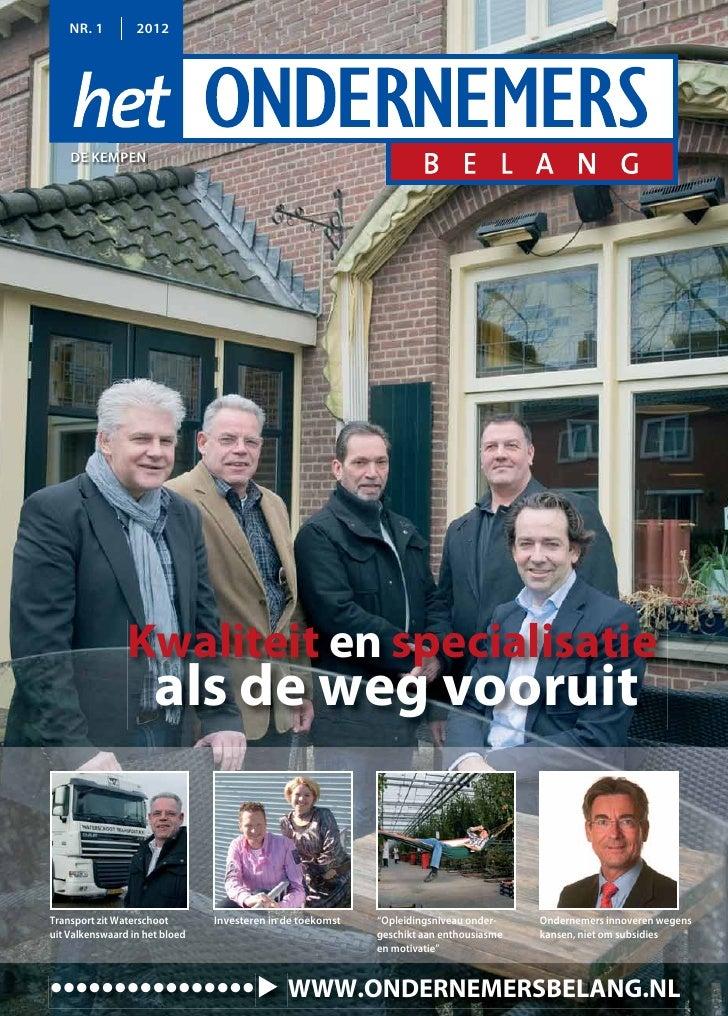NR. 1         2012    DE KEMPEN                Kwaliteit en specialisatie                      als de weg vooruitTransport...