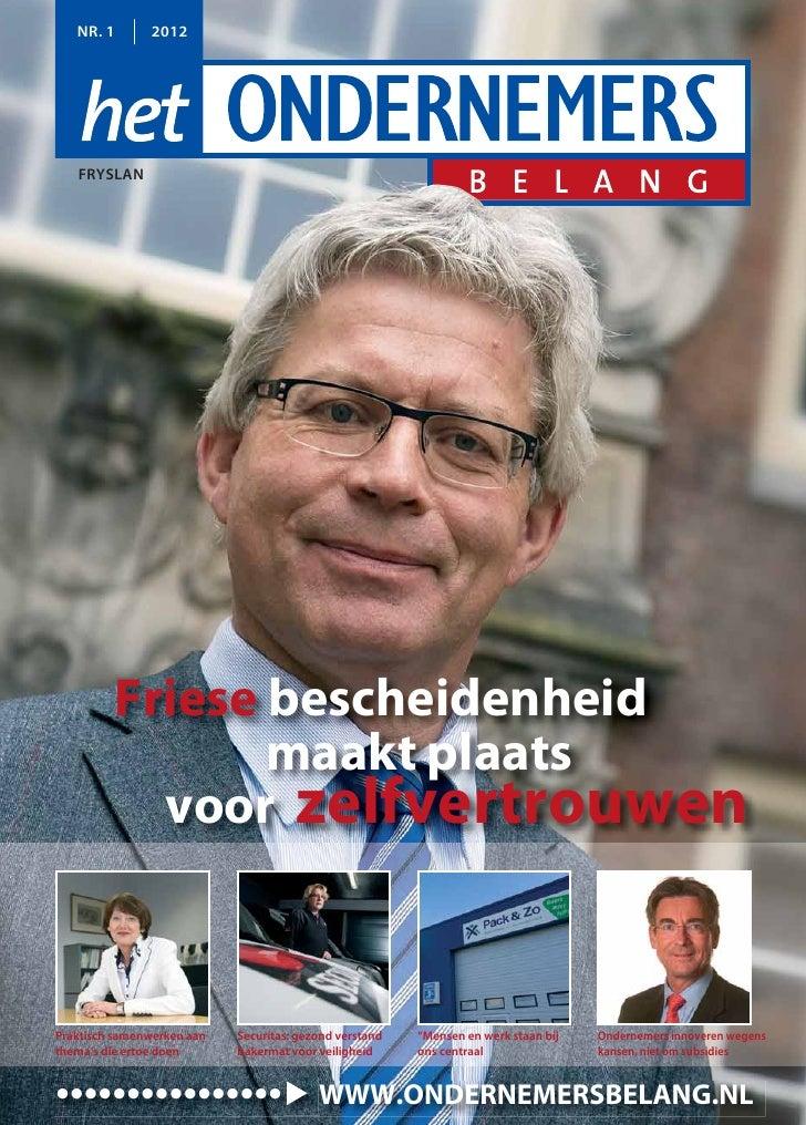 NR. 1       2012   FRYSLAN         Friese bescheidenheid                maakt plaats           voor zelfvertrouwenPraktisc...