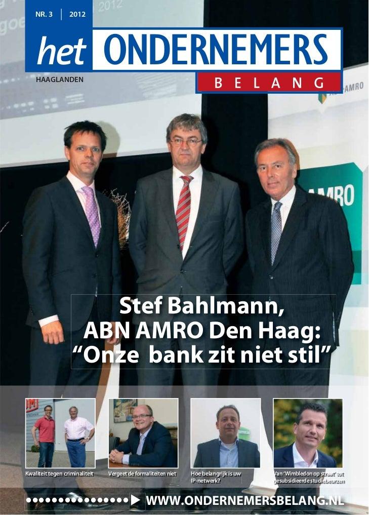 NR. 3         2012    HAAGLANDEN                      Stef Bahlmann,                    ABN AMRO Den Haag:                ...
