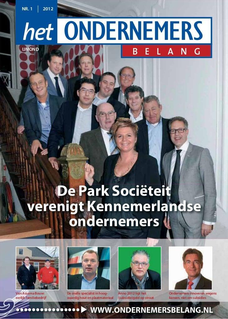 NR. 1          2012    IJMOND            De Park Sociëteit        verenigt Kennemerlandse              ondernemersVan Asse...