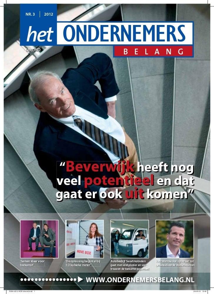 """NR. 3        2012    IJMOND                        """"Beverwijk heeft nog                       veel potentieel en dat      ..."""