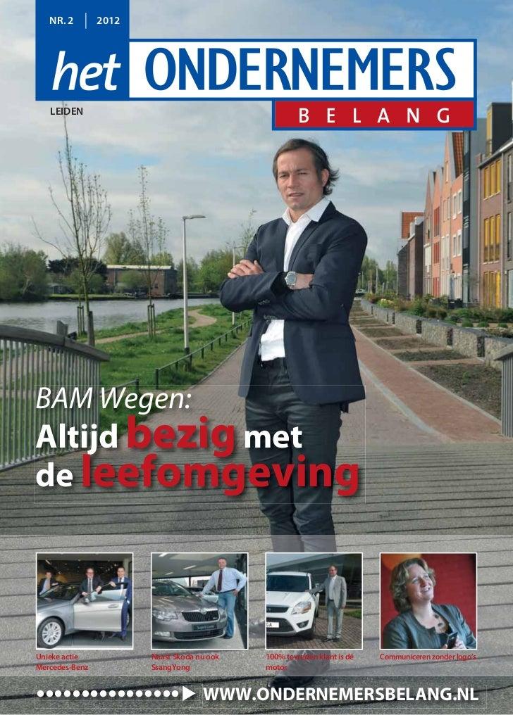 NR. 2        2012   LEIDENBAM Wegen:Altijd bezig metde leefomgevingUnieke actie           Naast Skoda nu ook   100% tevred...