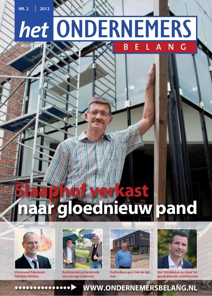 NR. 2       2012   NOORD VELUWE                                                          B E L A N GSlaaphof verkastnaar g...