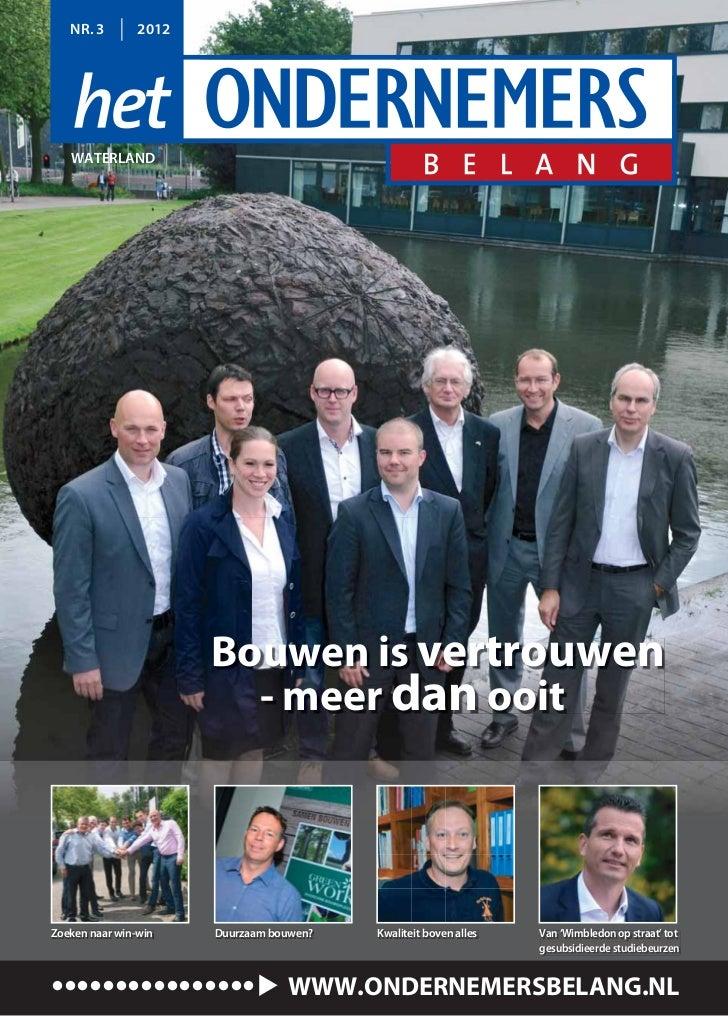 NR. 3        2012   WATERLAND                       Bouwen is vertrouwen                         - meer dan ooitZoeken naa...