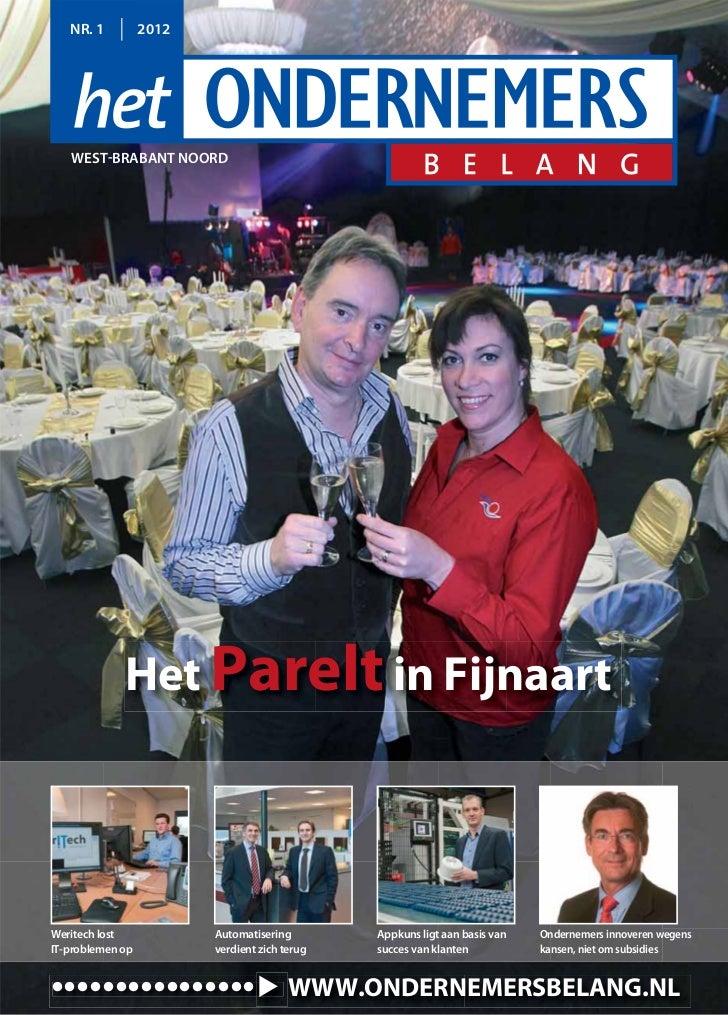 NR. 1          2012   WEST-BRABANT NOORD             Het Parelt in FijnaartWeritech lost            Automatisering        ...