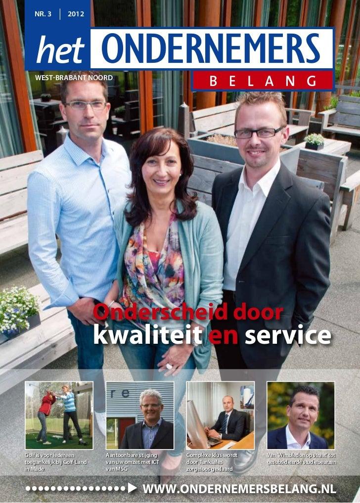 NR. 3       2012    West-brabant Noord                             Onderscheid door                             kwaliteit...