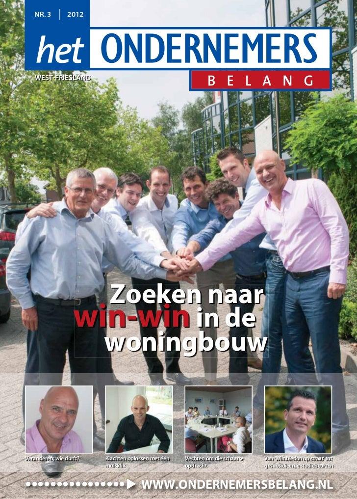 NR. 3         2012    WEST-FRIESLAND                     Zoeken naar                   win-win in de                     w...