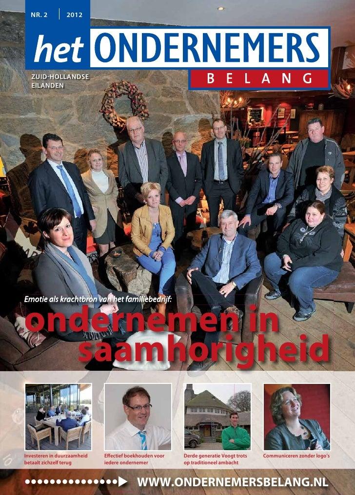 NR. 2          2012  ZUID-HOLLANDSE  EILANDENEmotie als krachtbron van het familiebedrijf:ondernemen in  saamhorigheidInve...
