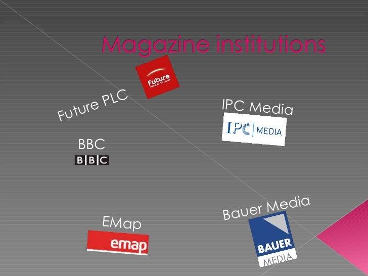 Future PLC IPC Media Bauer Media EMap BBC
