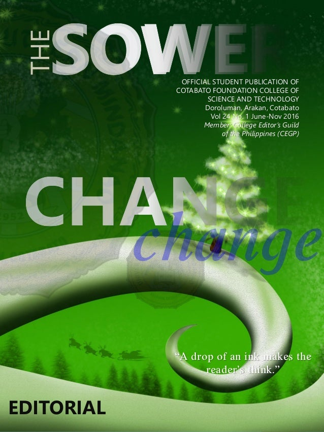 THE OFFICIAL STUDENT PUBLICATION OF COTABATO FOUNDATION COLLEGE OF SCIENCE AND TECHNOLOGY Doroluman, Arakan, Cotabato Vol ...