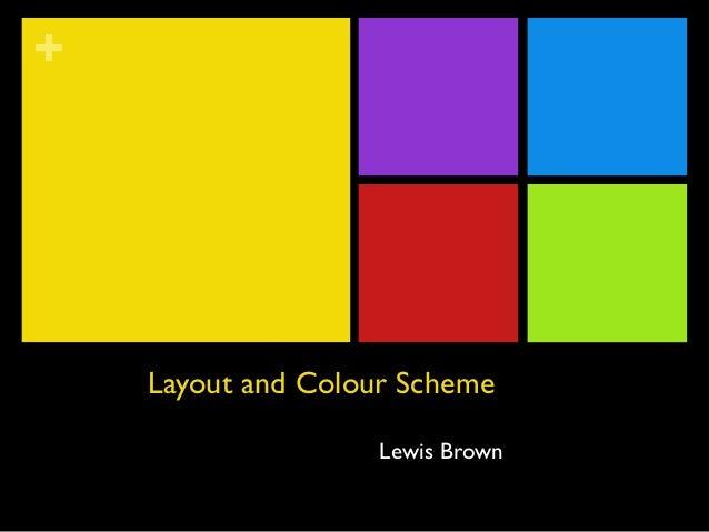 Layout and Colour Scheme. Magazine Layout and Colour Scheme