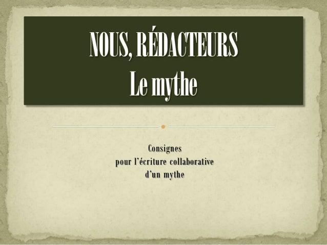 Consignes pour l'écriture collaborative d'un mythe