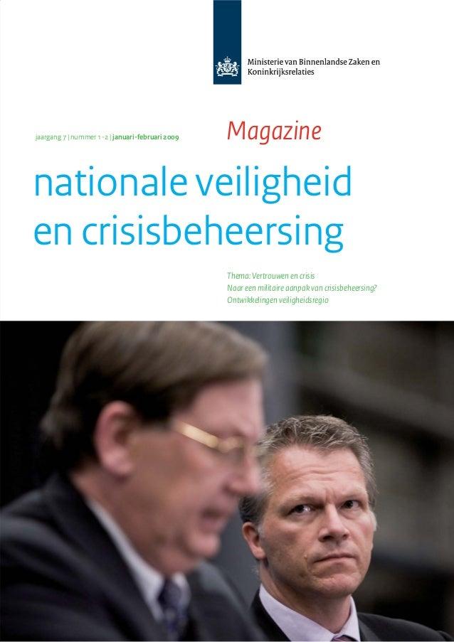 Thema: Vertrouwen en crisisNaar een militaire aanpak van crisisbeheersing?Ontwikkelingen veiligheidsregionationale veiligh...