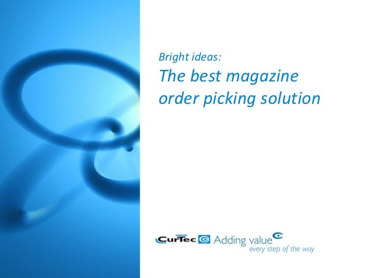 Bright ideas: The best magazine order picking solution