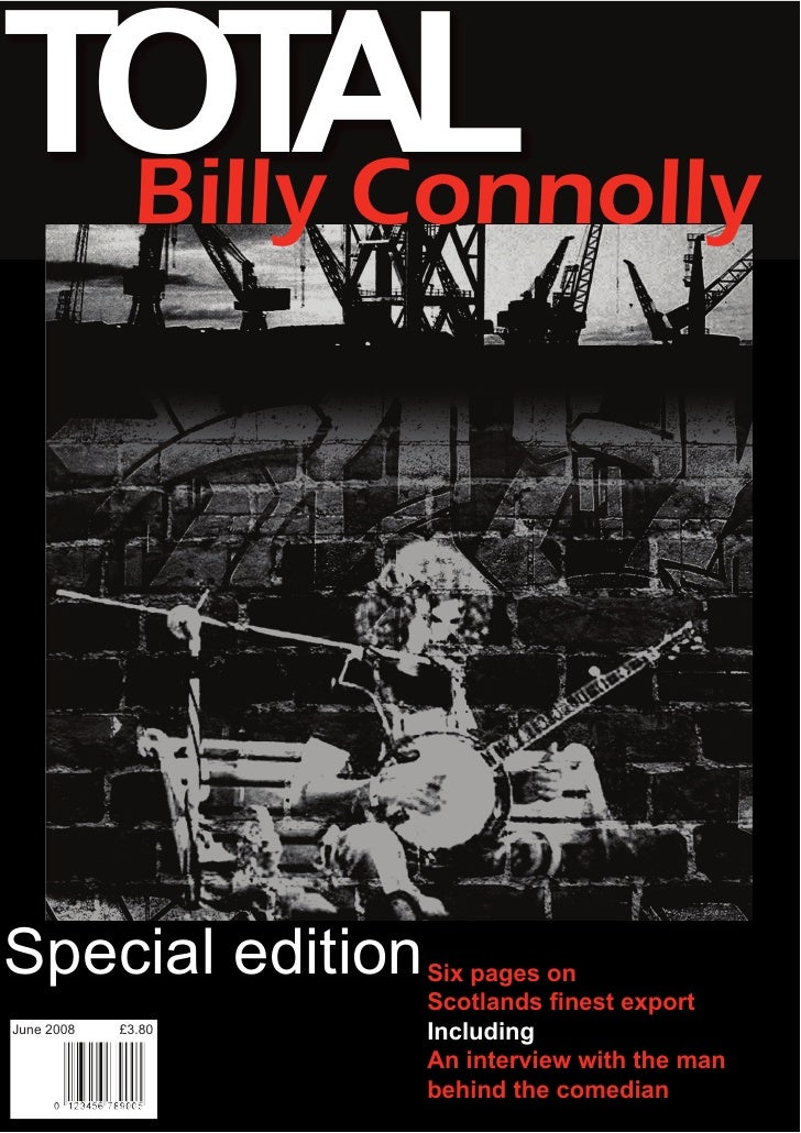 TOT Connolly      AL  Billy     Special edition     Six pages on                     Scotlands finest export June 2008   £...